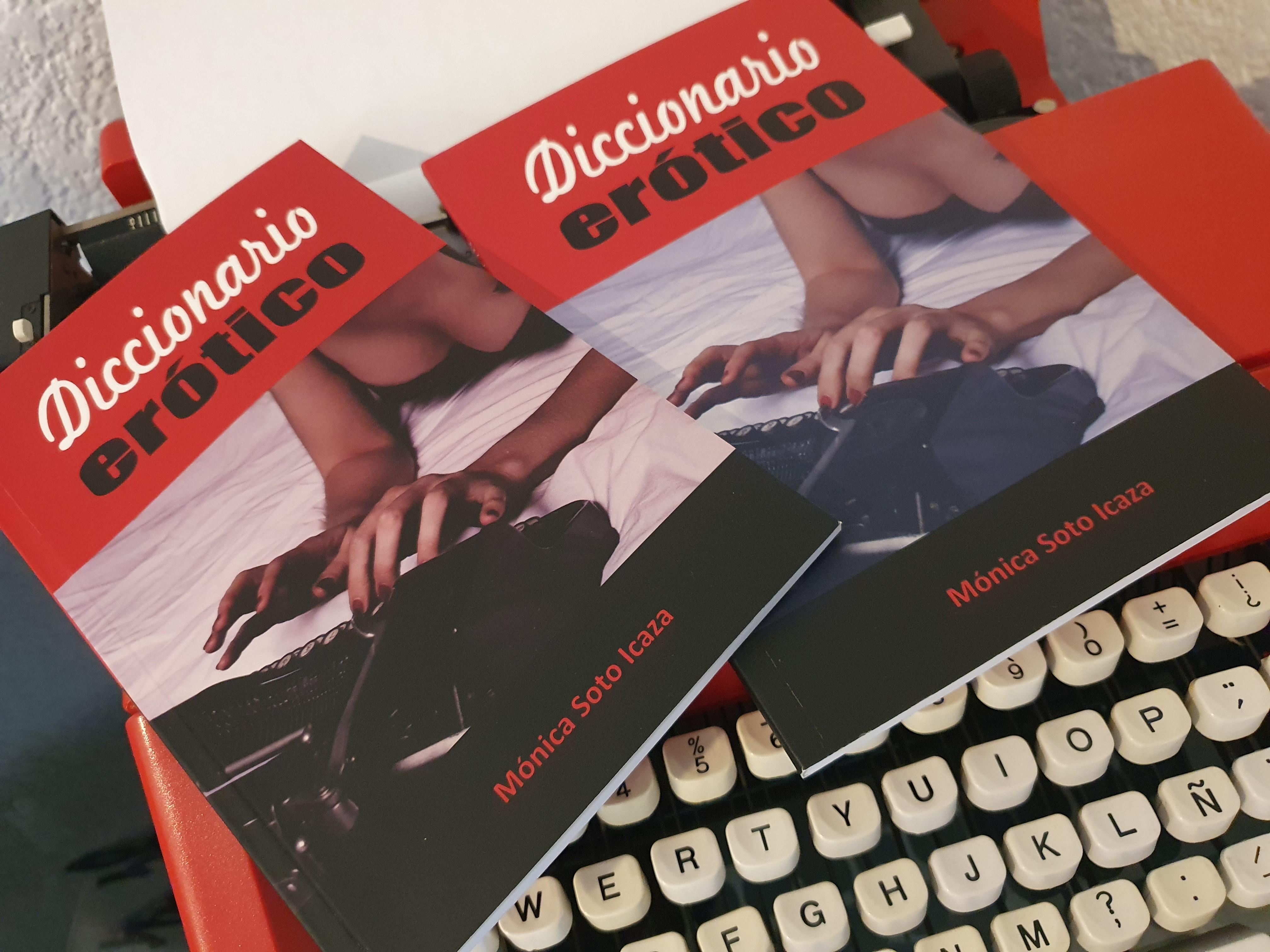 Diccionario erótico. Mónica Soto Icaza